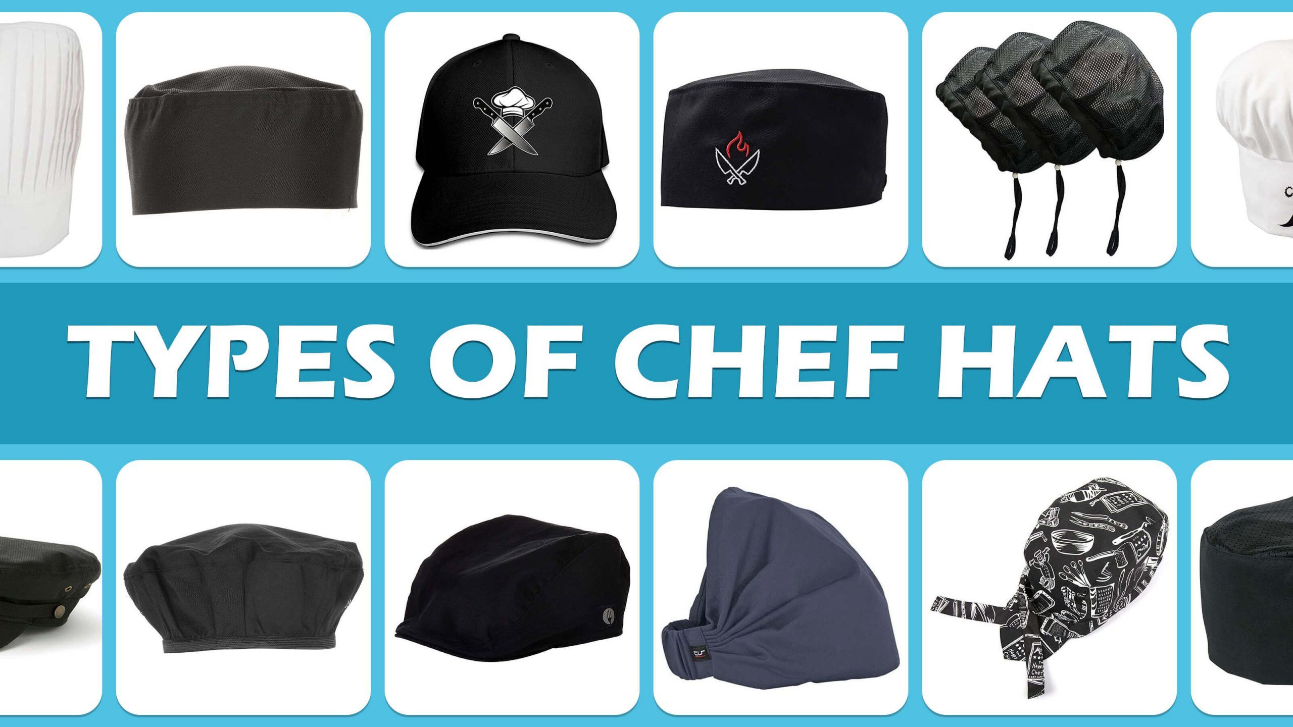Types Of Chef Hats