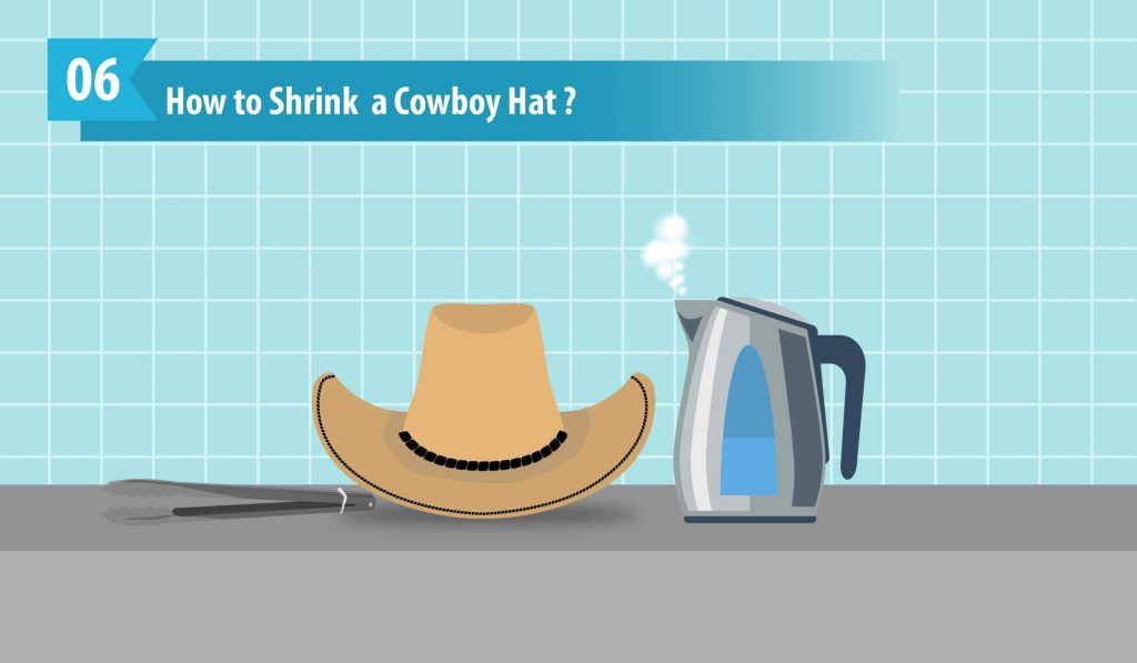 How to Shrink a Cowboy Hat