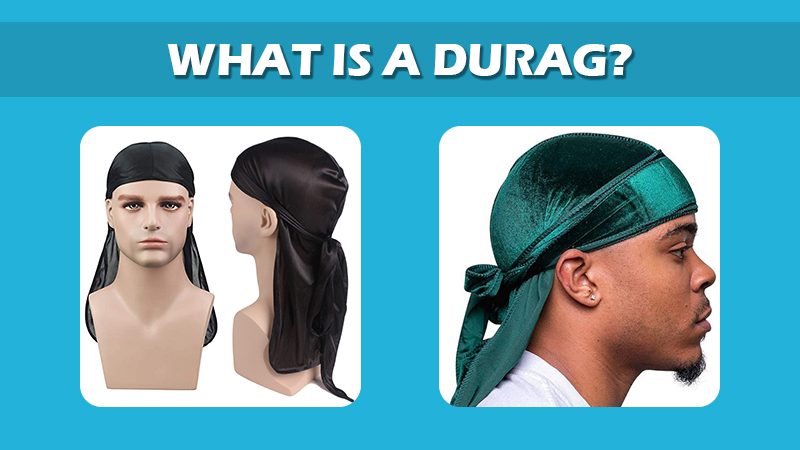 What Is A Durag