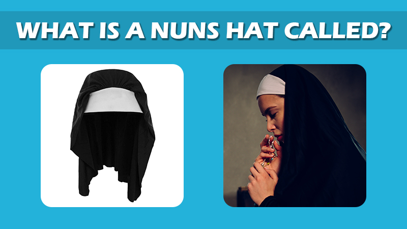 What Is A Nuns Hat Called