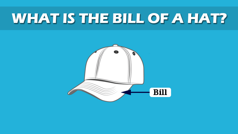 What Is Bill Of A Hat