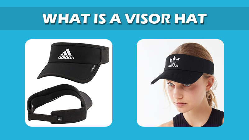 What Is Visor Hat