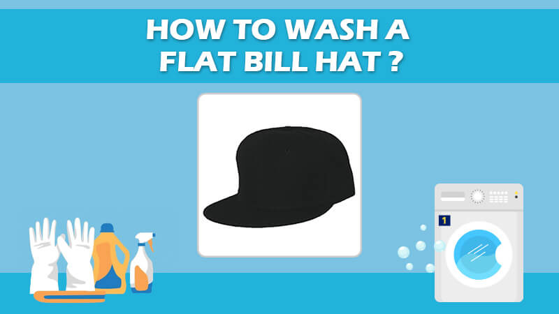 How To Wash A Flat Bill Hat