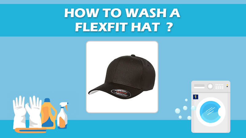 How To Wash A Flexfit Hat