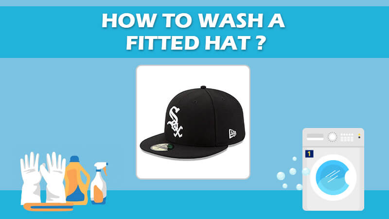 Wash A Fitted Hat