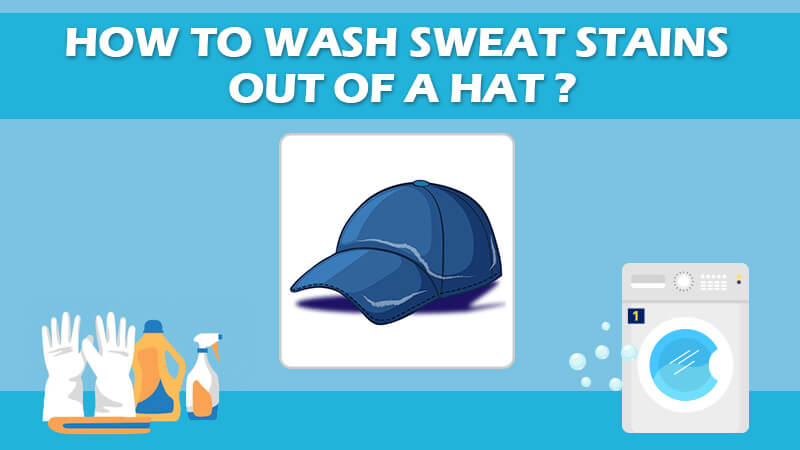 Wash Sweat Stains Out Of A Hat